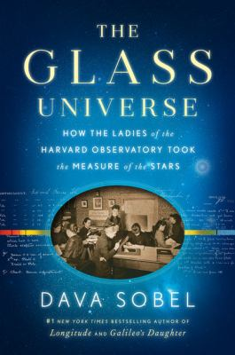 The Glass Univese by Dava Sobel