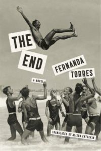the End Book Jacket by Fernanda Torres