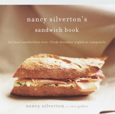 Nancy Silverton's Sandwich Book Jacket